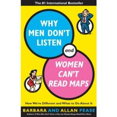 why men don't listen & why women can't read maps